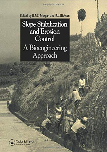 9780415511766: Slope Stabilization and Erosion Control: A Bioengineering Approach