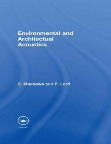 Environmental and Architectural Acoustics (0415511836) by Maekawa, Zyun-iti; Lord, Peter