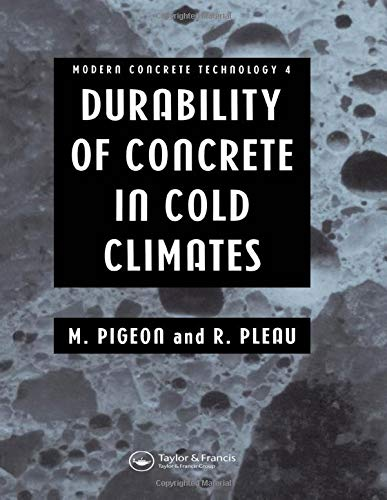 9780415512060: Durability of Concrete in Cold Climates (Modern Concrete Technology)