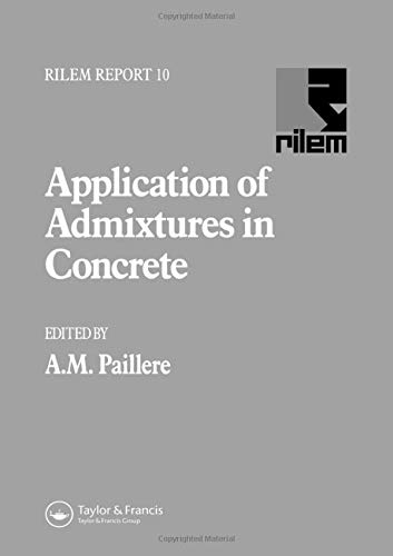 9780415512107: Application of Admixtures in Concrete