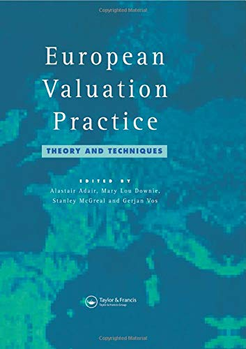 European Valuation Practice: Theory and Techniques: A. Adair; M.L.