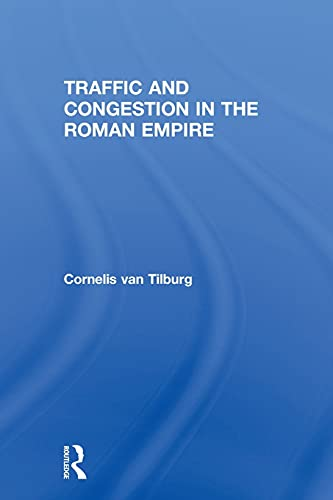 9780415512619: Traffic and Congestion in the Roman Empire
