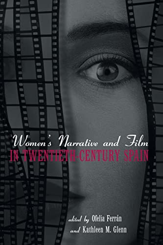 9780415512794: Women's Narrative and Film in 20th Century Spain (Hispanic Issues) (Volume 27)