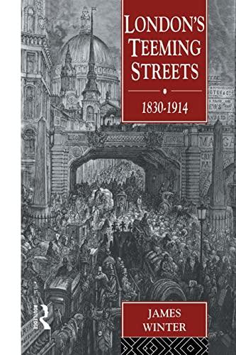 9780415513227: London's Teeming Streets, 1830-1914