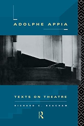 9780415513319: Adolphe Appia: Texts on Theatre