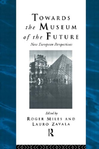 9780415513418: Towards the Museum of the Future: New European Perspectives (Heritage: Care-Preservation-Management)