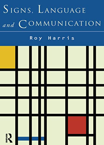 9780415513432: Signs, Language and Communication