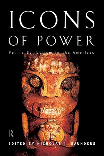 9780415513586: Icons of Power: Feline Symbolism in the Americas