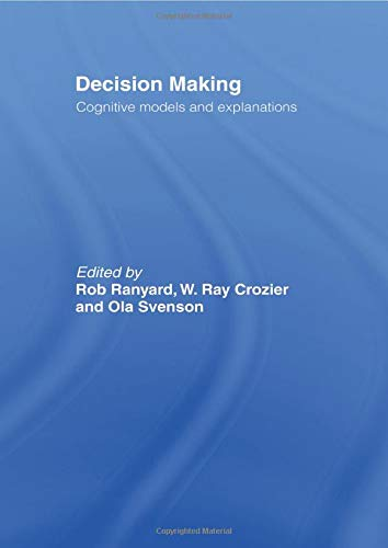 9780415513593: Decision Making: Cognitive Models and Explanations (Frontiers of Cognitive Science)