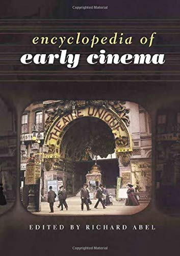 9780415513807: Encyclopedia of Early Cinema