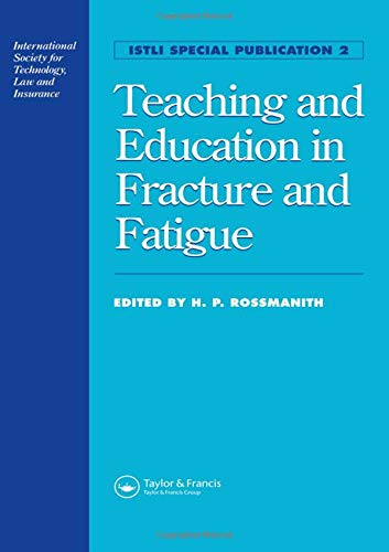9780415514408: Teaching and Education in Fracture and Fatigue