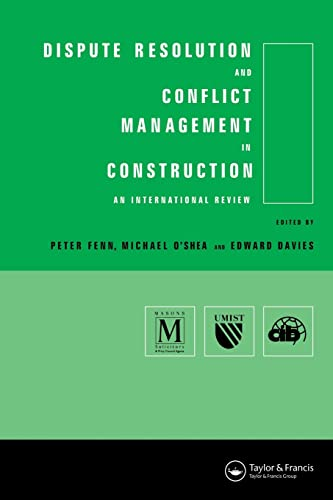 9780415514491: Dispute Resolution and Conflict Management in Construction: An International Perspective