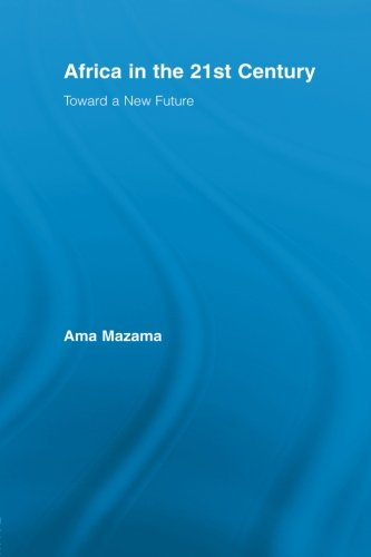 9780415514712: Africa in the 21st Century: Toward a New Future (African Studies)