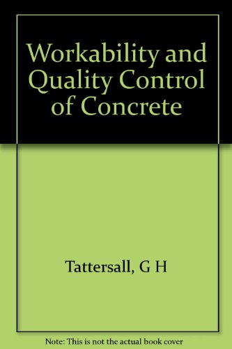 9780415514781: Workability and Quality Control of Concrete