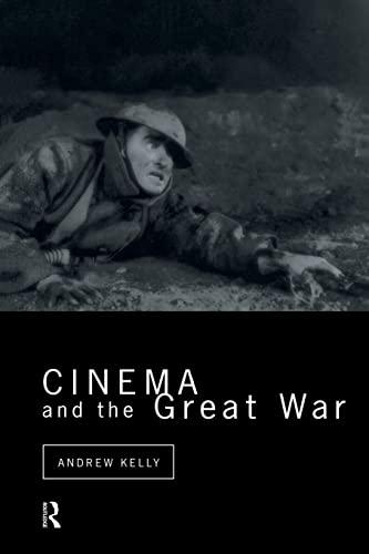 9780415514828: Cinema and the Great War (Cinema and Society)