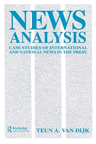 9780415515146: News Analysis: Case Studies of international and National News in the Press (Routledge Communication Series)