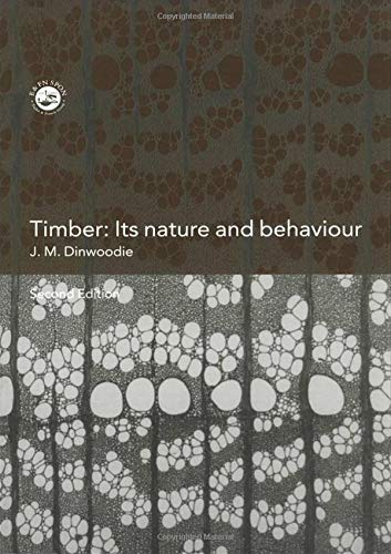 9780415515153: Timber: Its Nature and Behaviour, Second Edition