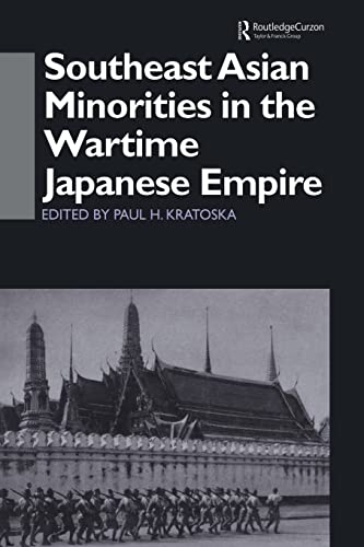 9780415515306: Southeast Asian Minorities in the Wartime Japanese Empire