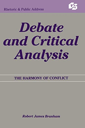 9780415515573: Debate and Critical Analysis: The Harmony of Conflict (Routledge Communication Series)