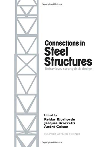 9780415515825: Connections in Steel Structures: Behaviour, strength and design
