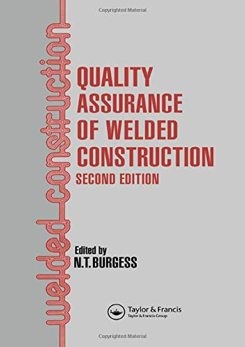 9780415515849: Quality Assurance of Welded Construction