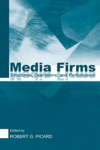 9780415516297: Media Firms: Structures, Operations, and Performance
