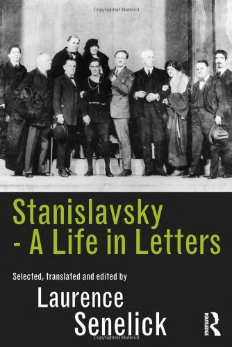 9780415516686: Stanislavsky: A Life in Letters