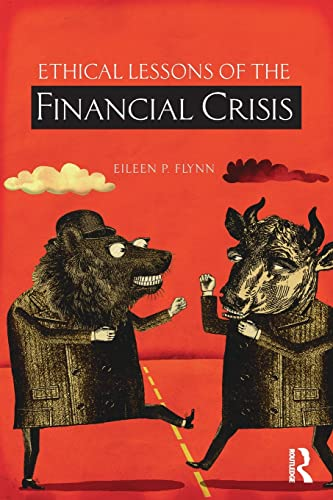 9780415516754: Ethical Lessons of the Financial Crisis