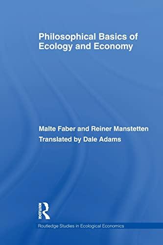 9780415516907: Philosophical Basics of Ecology and Economy (Routledge Studies in Ecological Economics)