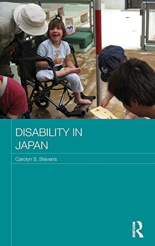 9780415517010: Disability in Japan (Japan Anthropology Workshop Series)