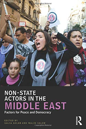 9780415517058: Non-State Actors in the Middle East: Factors for Peace and Democracy