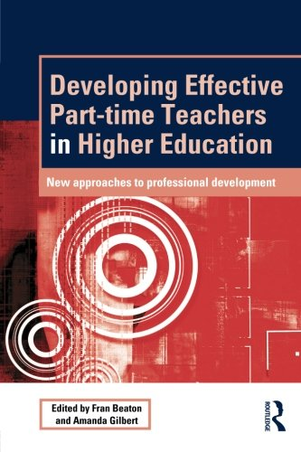 9780415517072: Developing Effective Part-time Teachers in Higher Education: New Approaches to Professional Development (SEDA Series)