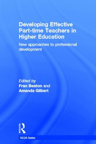 9780415517089: Developing Effective Part-time Teachers in Higher Education: New Approaches to Professional Development (SEDA Series)