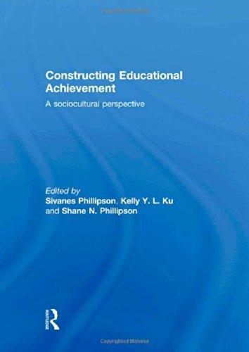 9780415517119: Constructing Educational Achievement: A sociocultural perspective
