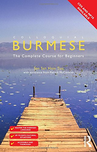 9780415517263: Colloquial Burmese: The Complete Course for Beginners
