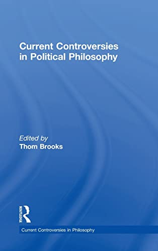 9780415517522: Current Controversies in Political Philosophy