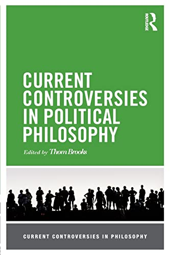 9780415517539: Current Controversies in Political Philosophy