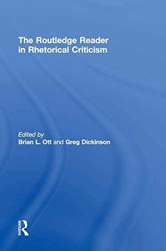 9780415517546: The Routledge Reader in Rhetorical Criticism