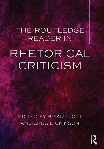 9780415517553: The Routledge Reader in Rhetorical Criticism