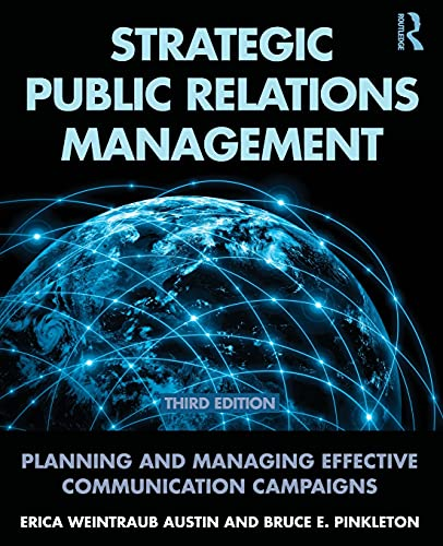 9780415517690: Strategic Public Relations Management: Planning and Managing Effective Communication Campaigns (Routledge Communication Series)