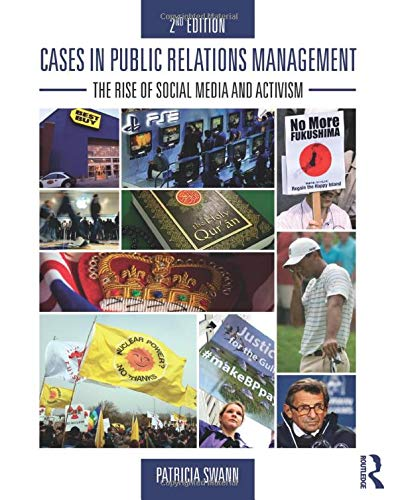 9780415517713: Cases in Public Relations Management: The Rise of Social Media and Activism