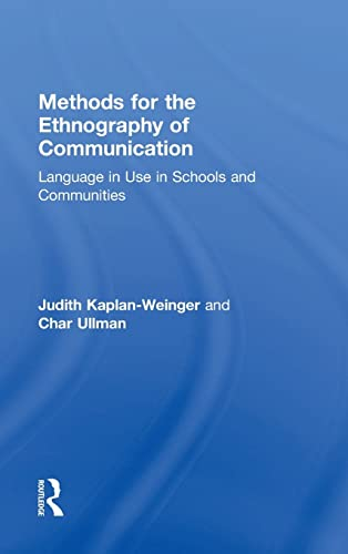 9780415517768: Methods for the Ethnography of Communication: Language in Use in Schools and Communities