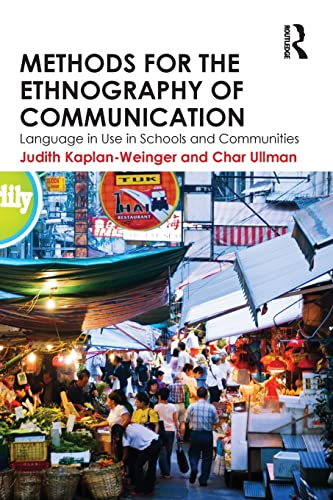 9780415517775: Methods for the Ethnography of Communication: Language in Use in Schools and Communities