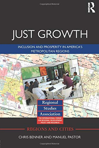 9780415517812: Just Growth: Inclusion and Prosperity in America's Metropolitan Regions (Regions and Cities)