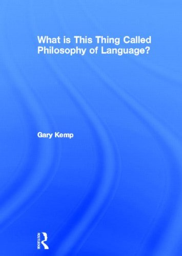 9780415517836: What is this thing called Philosophy of Language?
