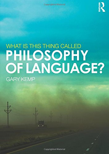 9780415517843: What is this thing called Philosophy of Language?