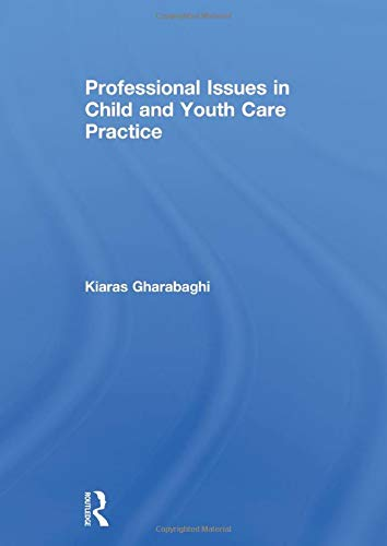 9780415518222: Professional Issues in Child and Youth Care Practice