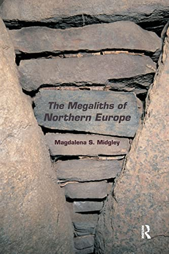 9780415518390: The Megaliths of Northern Europe. Magdalena S. Midgley