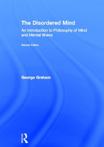 9780415518772: The Disordered Mind: An Introduction to Philosophy of Mind and Mental Illness