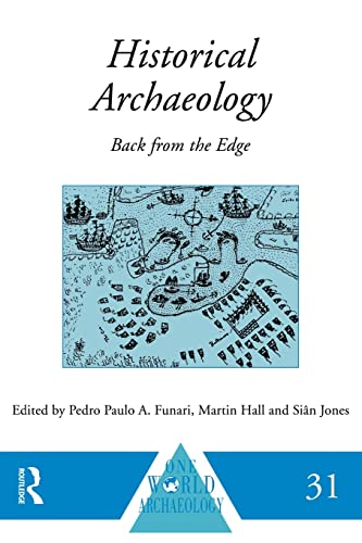 9780415518888: Historical Archaeology: Back from the Edge (One World Archaeology)